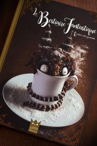 Le bestiaire fantastique & autres contes gourmands - Couverture ©Photographie et stylisme culinaire Qui a volé les tartes ?